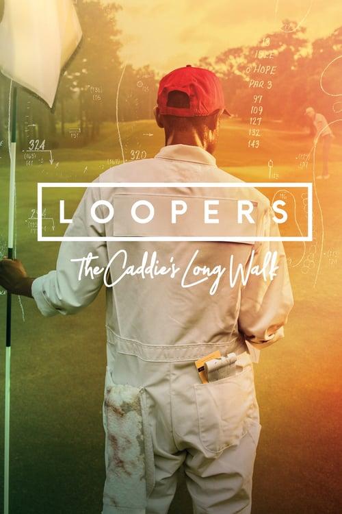Loopers: The Caddie's Long Walk online