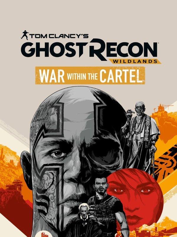 Tom Clancy's Ghost Recon Wildlands: War Within The Cartel online