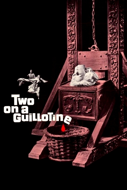 Two on a Guillotine online