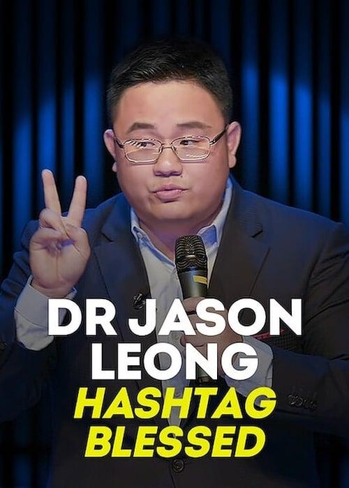 Dr Jason Leong Hashtag Blessed online