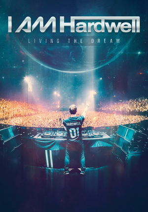 I AM Hardwell - Living the Dream online
