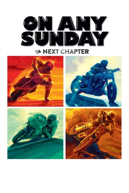 On Any Sunday, The Next Chapter online