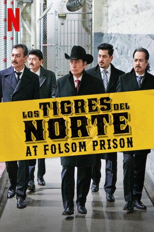 Los Tigres del Norte at Folsom Prison online