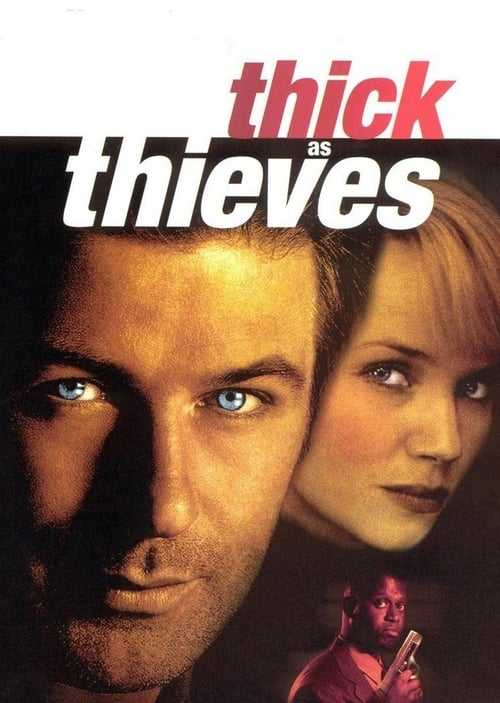 Thick as Thieves online