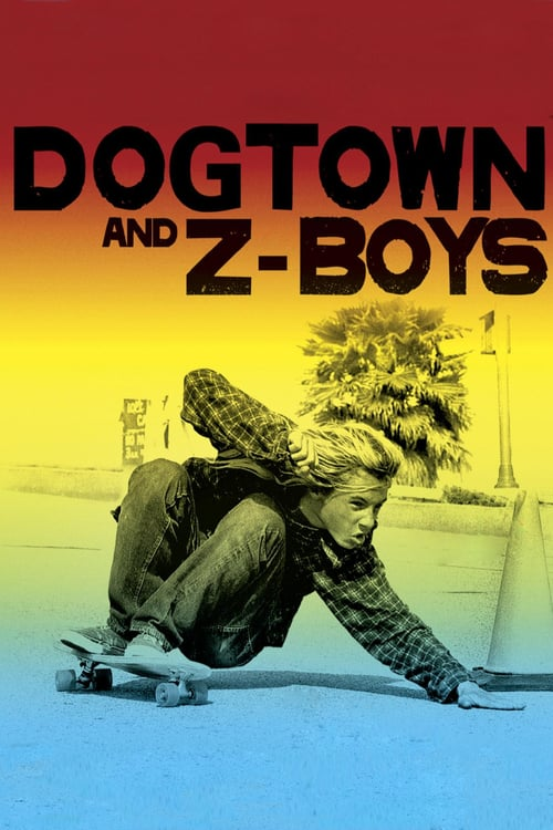 Dogtown and Z-Boys online