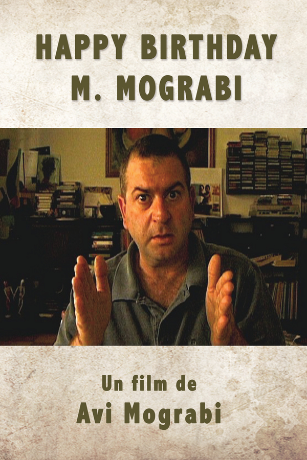 Happy Birthday, Mr. Mograbi online