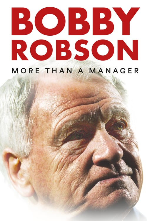 Bobby Robson: More Than a Manager online