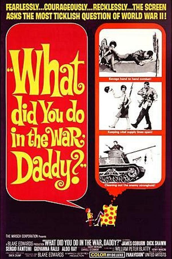 What Did You Do In the War, Daddy? online