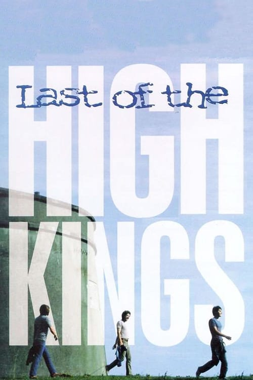 The Last of the High Kings online