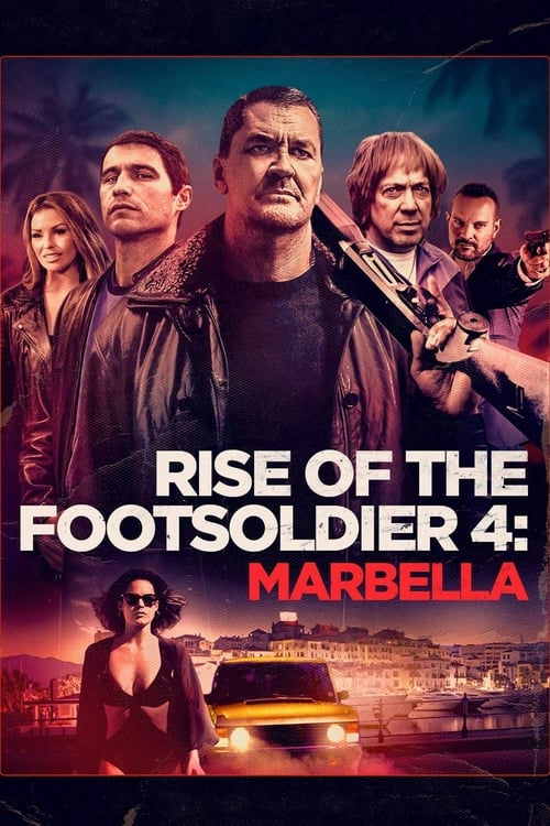 Rise of the Footsoldier 4: Marbella online