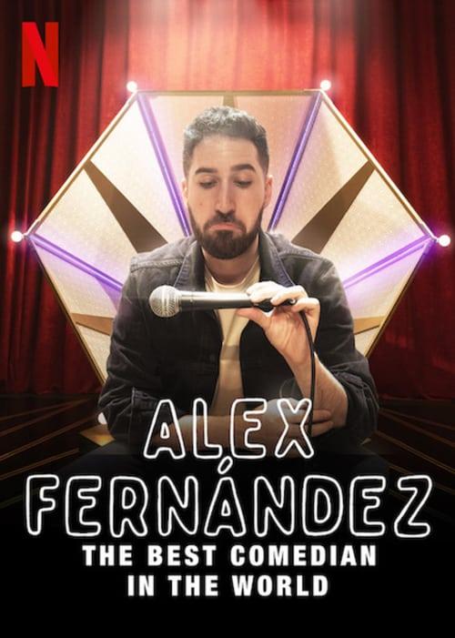 Alex Fernández: Nejlepší komik na světě online