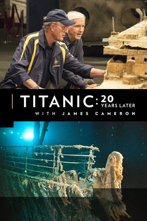 Titanic: 20 Years Later With James Cameron online