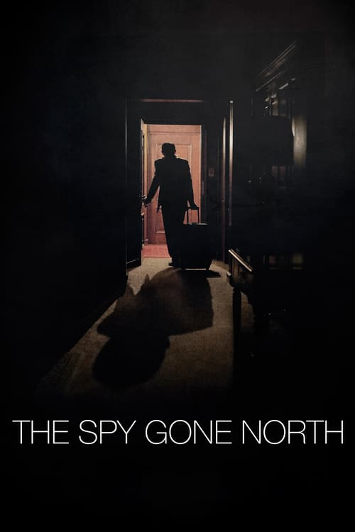 The Spy Gone North online