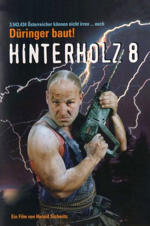 Hinterholz 8 online