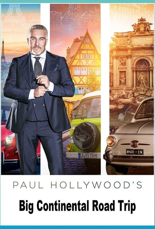 Paul Hollywood's Big Continental Road Trip online