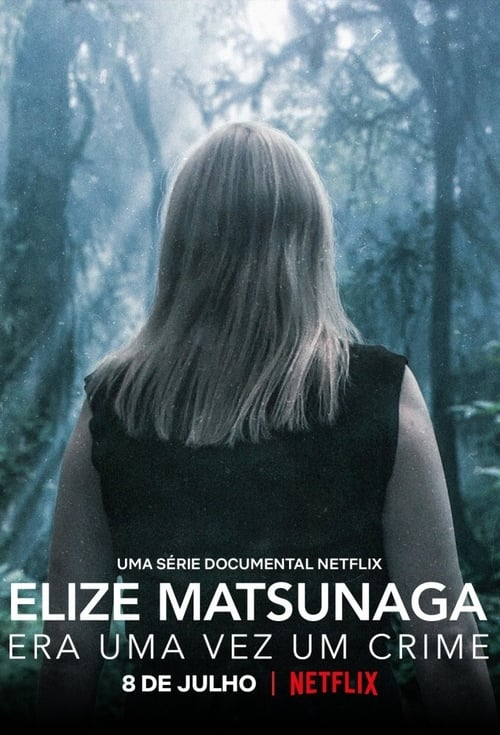 Elize Matsunaga: Byl jednou jeden zločin online