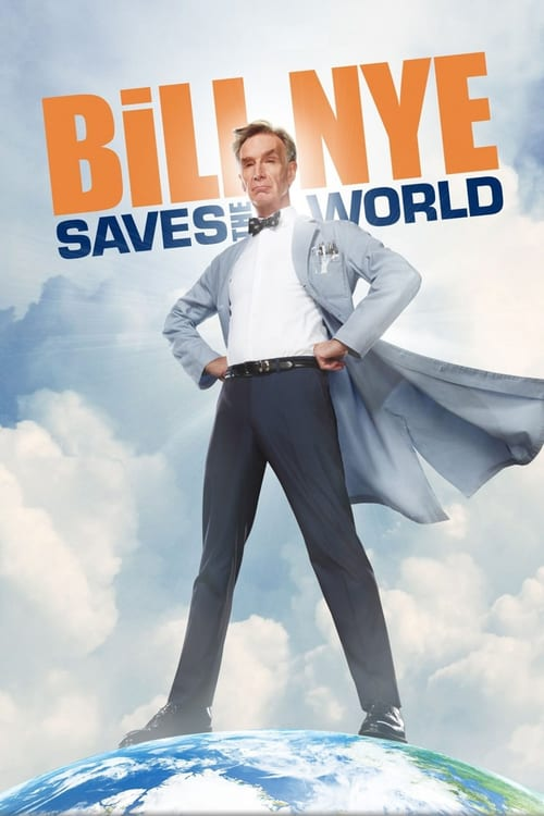 Bill Nye Saves the World online