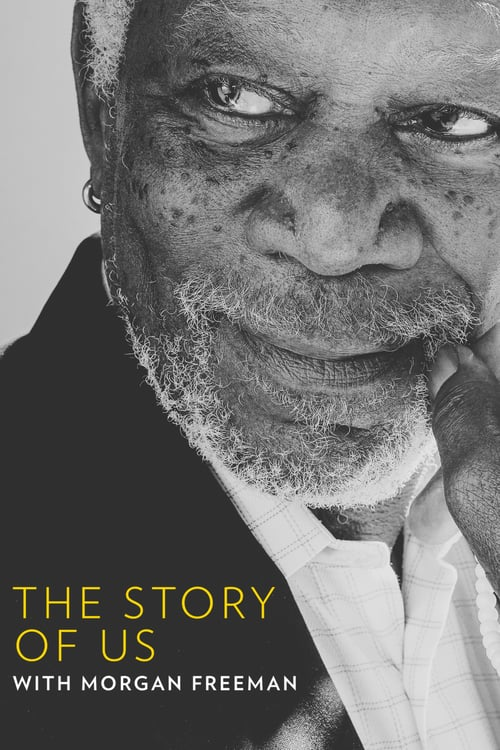 The Story of Us with Morgan Freeman online