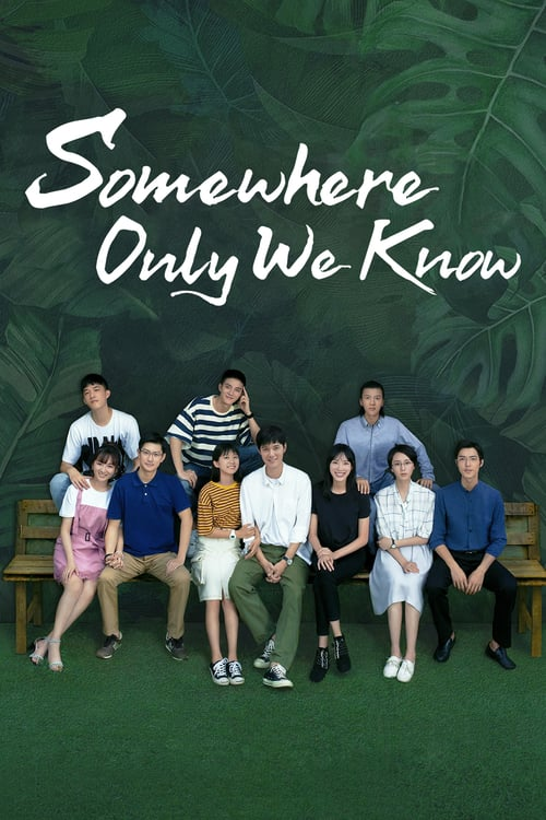 Somewhere Only We Know online