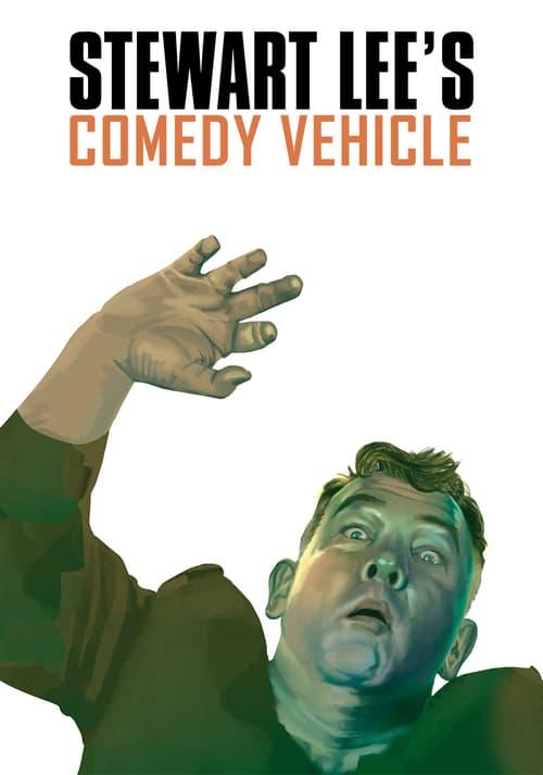 Stewart Lee's Comedy Vehicle