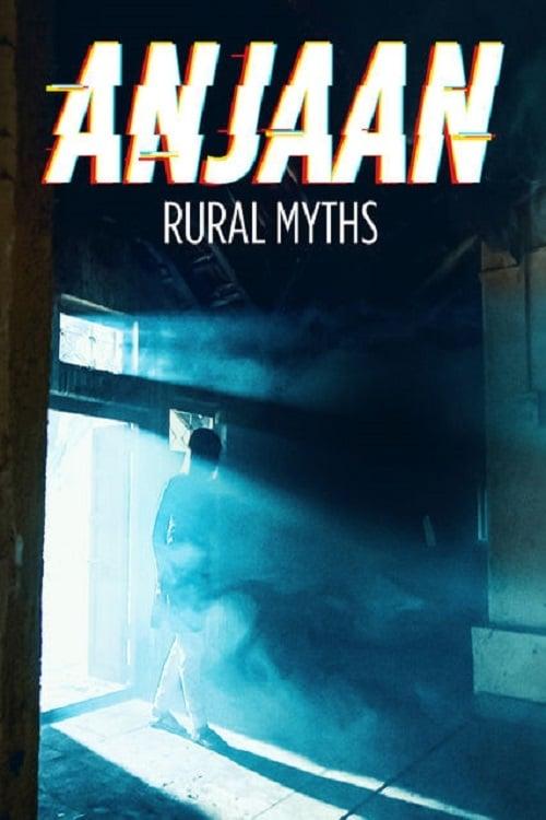 Anjaan: Rural Myths online
