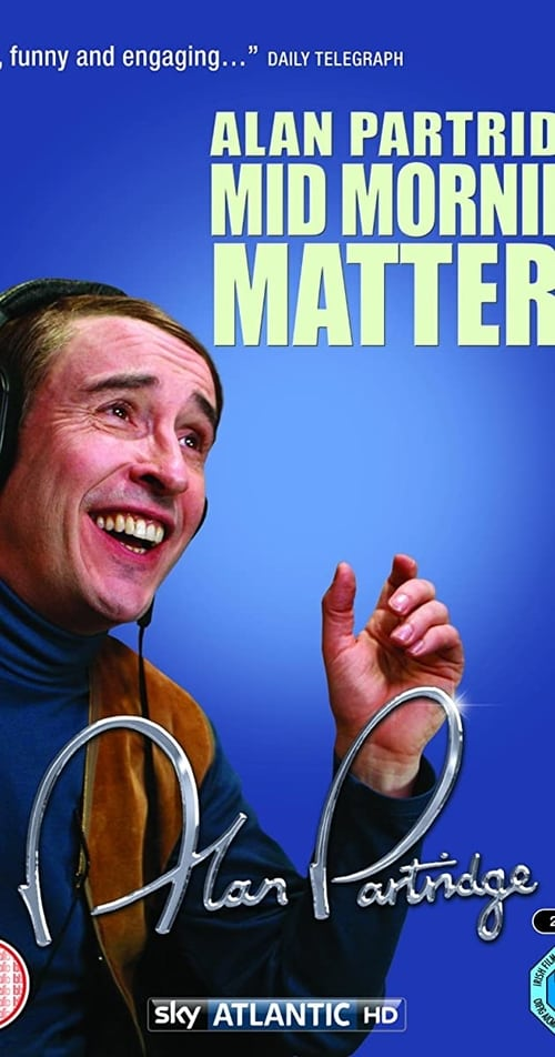 Mid Morning Matters with Alan Partridge online