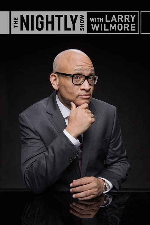 The Nightly Show with Larry Wilmore online