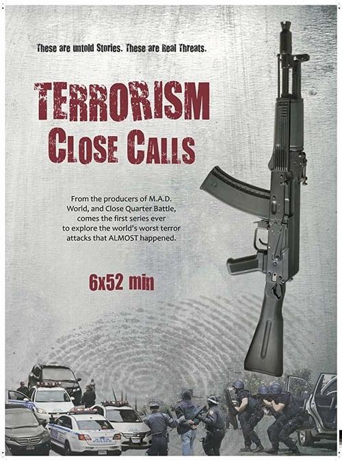 Terrorism Close Calls online