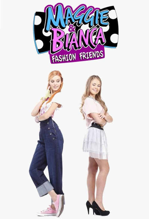 Maggie and Bianca: Fashion Friends online