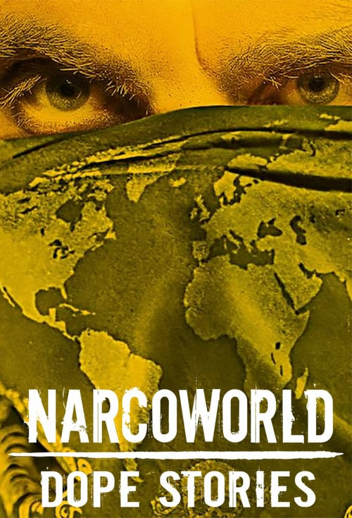 Narcoworld: Dope Stories online