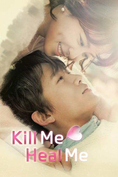 Kill Me Heal Me online