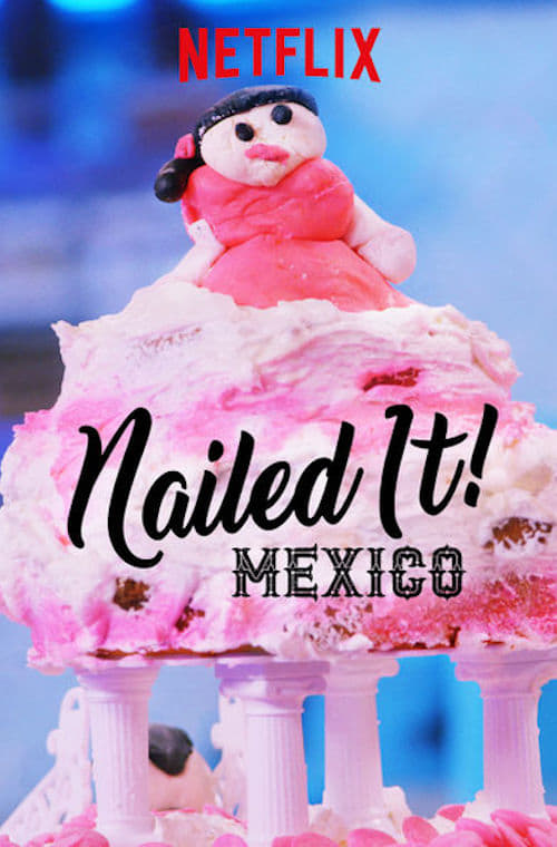 Nailed It! Mexico online