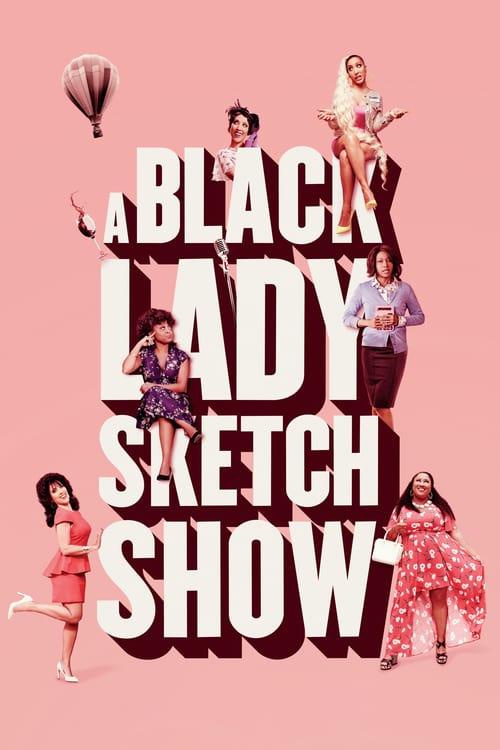 Black Lady Sketch Show online