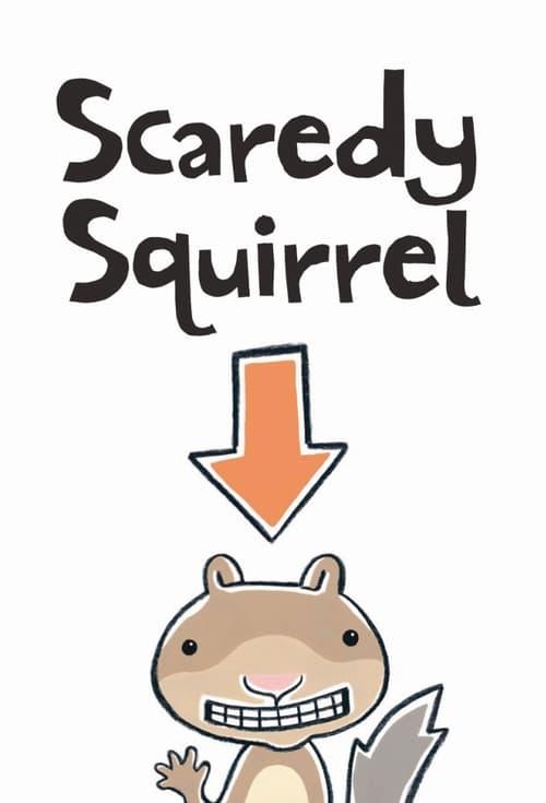 Scaredy Squirrel online