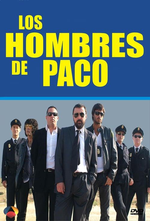 Los hombres de Paco online