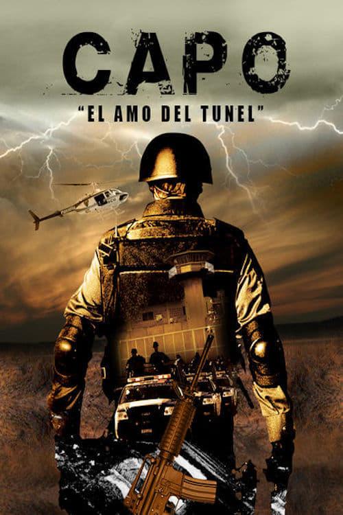 El Capo - El Amo del Tunel online