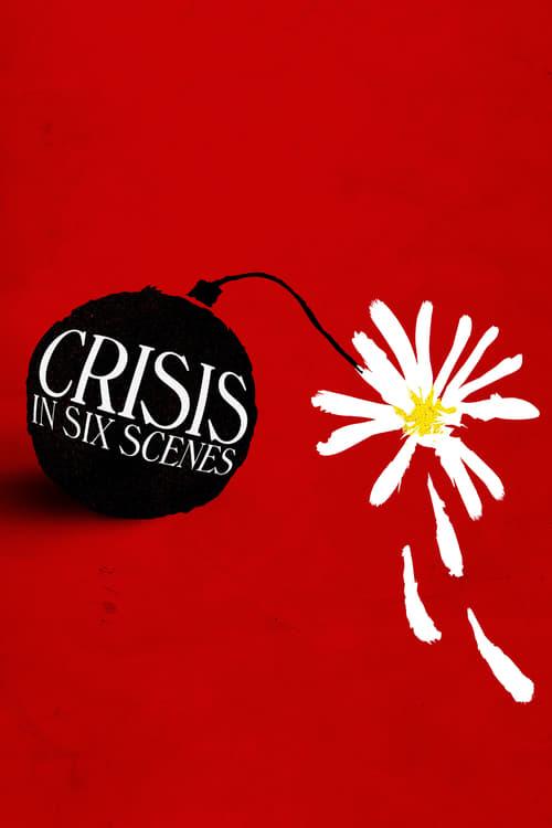 Crisis in Six Scenes online