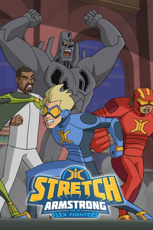 Stretch Armstrong and the Flex Fighters online