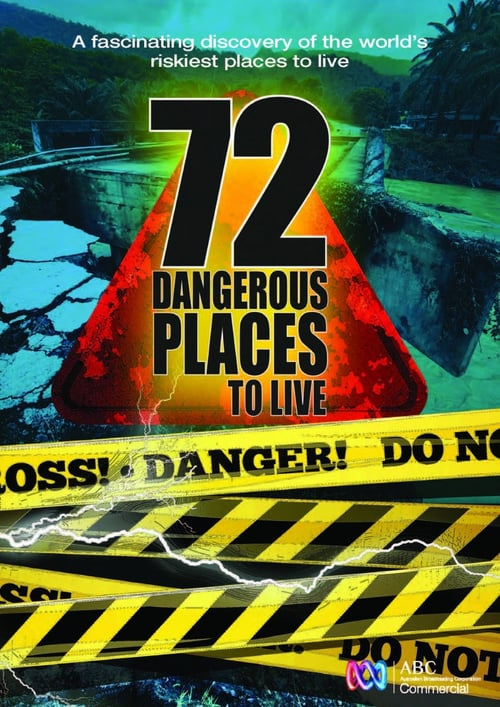 72 Dangerous Places online