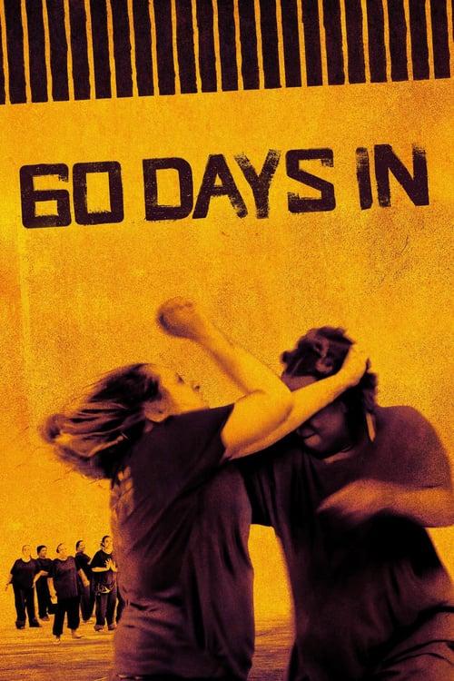 60 Days In online