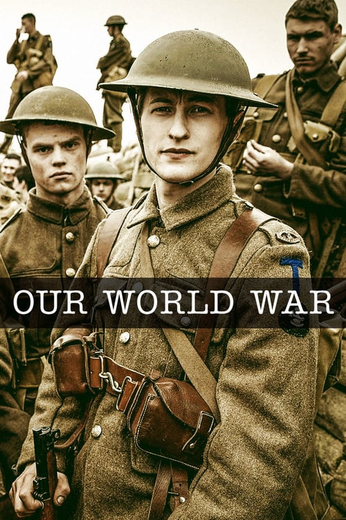 Our World War online