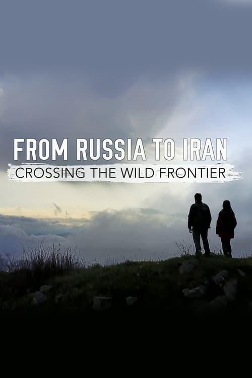 Z Ruska do Íránu: Cesta přes Kavkaz online