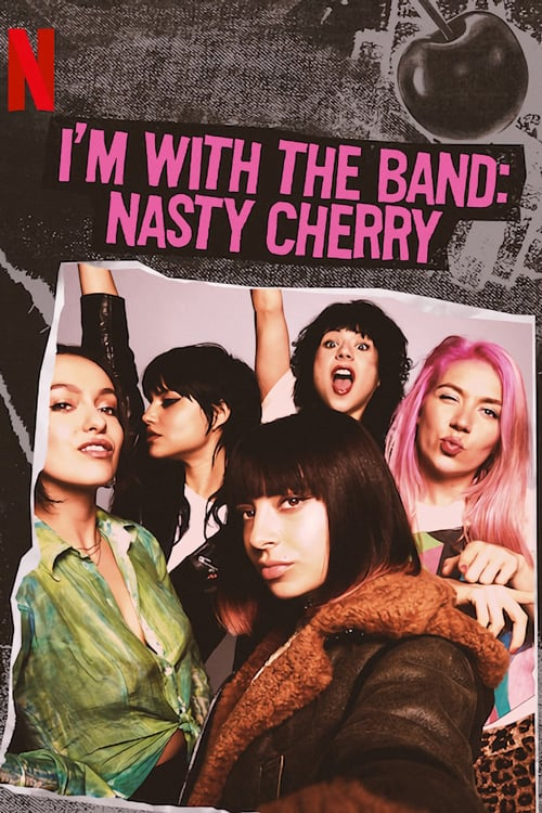 I'm with the Band: Nasty Cherry online