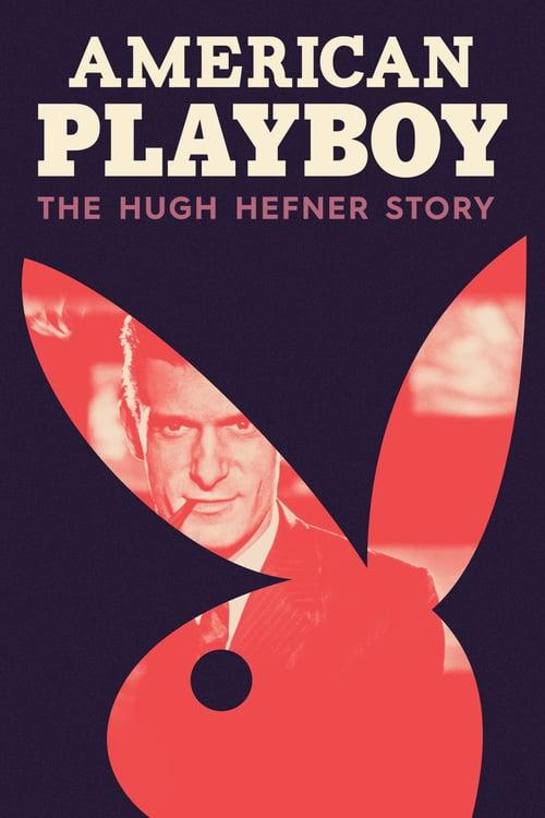 American Playboy: The Hugh Hefner Story online