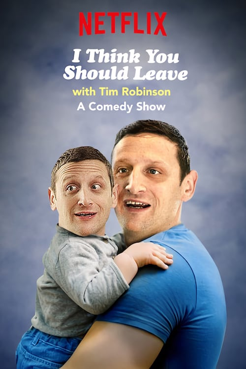 I Think You Should Leave with Tim Robinson online