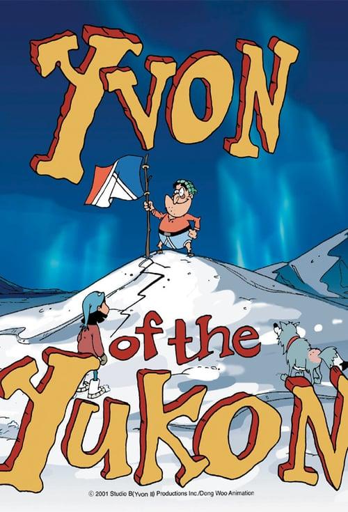 Yvon of the Yukon online