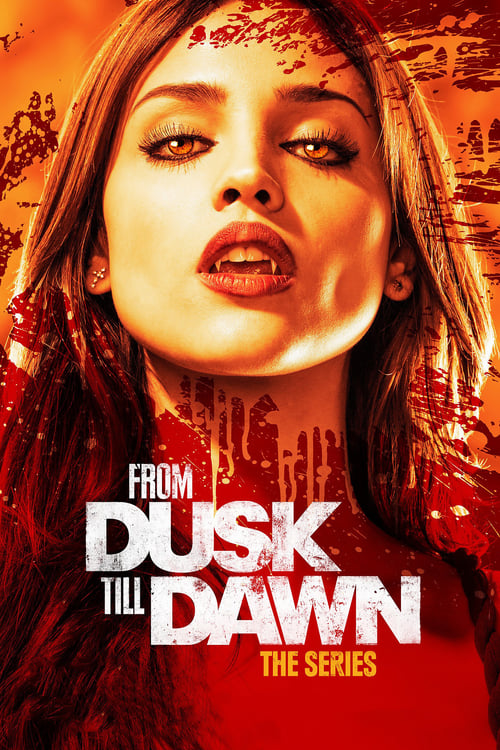 From Dusk till Dawn: The Series online
