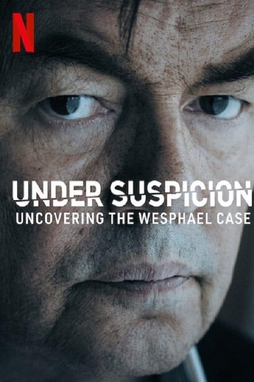 V podezření: Případ Wesphael online