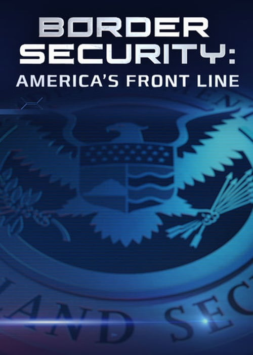Border Security: America's Front Line online