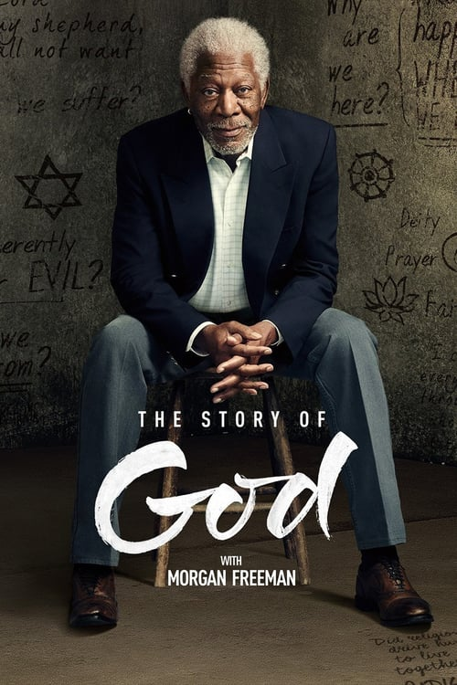 The Story of God with Morgan Freeman online
